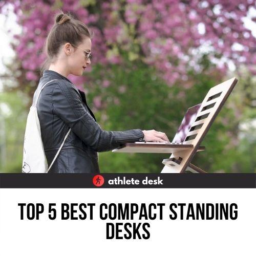 Top Five Best Compact Standing Desks