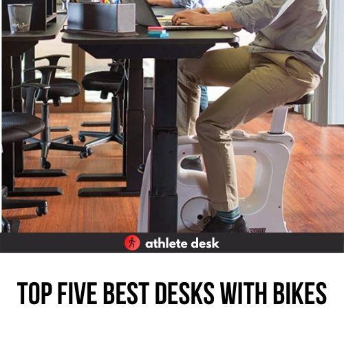 Top Five Best Desks With Bikes