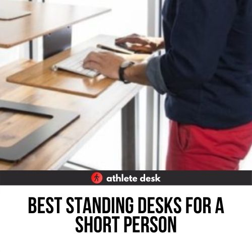 Best standing desks for a small person