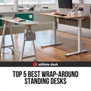 Top five best wrap-around standing desks