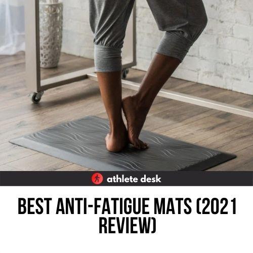 best anti-fatigue mats review