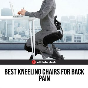 best kneeling chairs for back pain