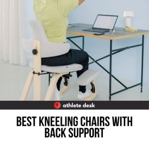 best kneeling chairs with back support