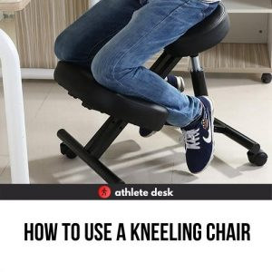 how to use a kneeling chair