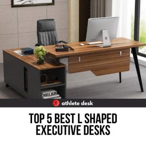 Top 5 Best L Shaped Executive Desks