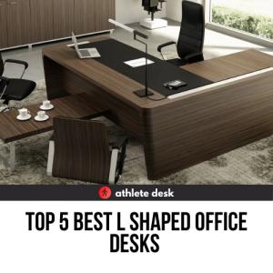 Top 5 Best L Shaped Office Desks