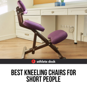 Best Kneeling Chairs For Short People