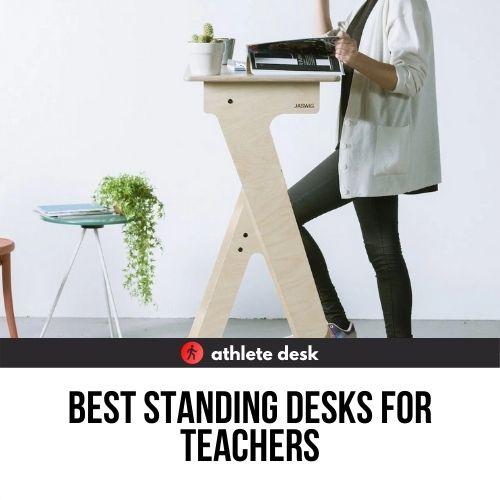 best standing desks for teachers