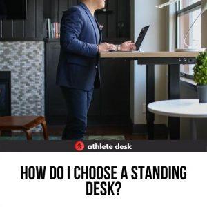 how do I choose a standing desk