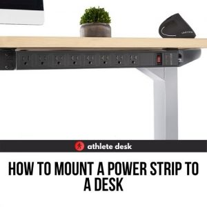 how to mount a power strip on a standing desk