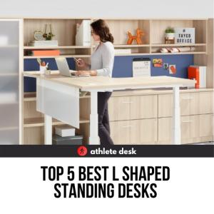 Top 5 Best L Shaped Standing Desks