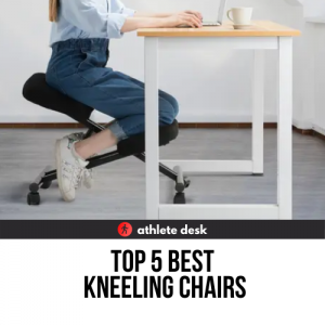 Top 5 Best Kneeling Chairs