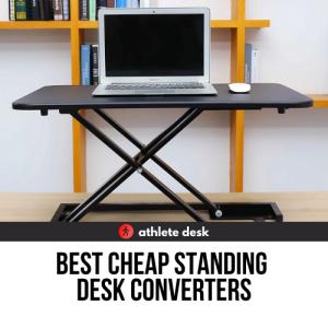 Best Cheap Standing Desk Converters