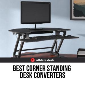 Best Corner Standing Desk Converters