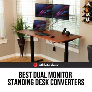 Best Dual Monitor Standing Desk Converters