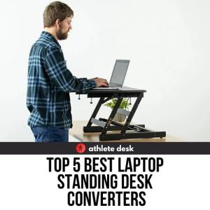 Top 5 Best Laptop Standing Desk Converters