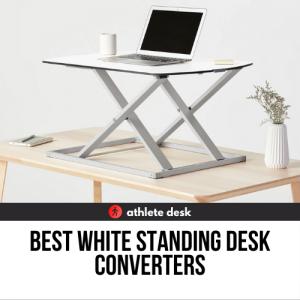 Best White Standing Desk Converters