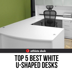 Top 5 Best White U Shaped Desks