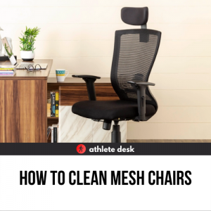 How to clean mesh chairs