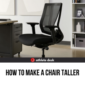 How To Make A Chair Taller