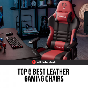 Best Leather Gaming Chairs