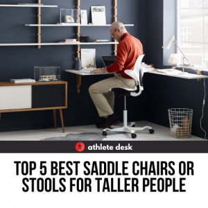 Best Saddle Chairs For Taller People